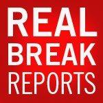 Real Break Reports